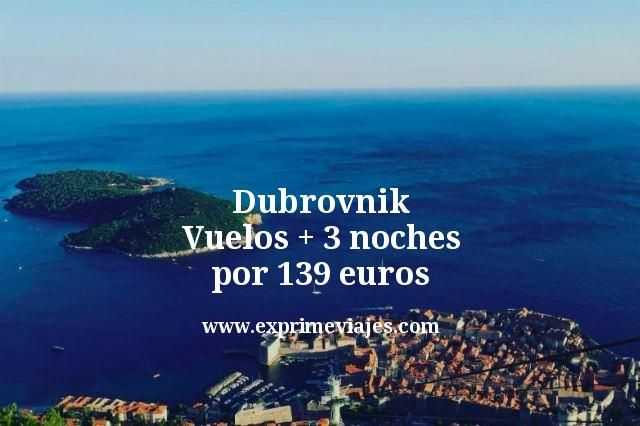 Dubrovnik: Vuelos + 3 noches por 139euros
