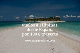 Vuelos a Filipinas desde España por 190 euros trayecto