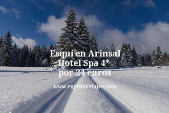 Esquí en Arinsal Hotel Spa 4 estrellas por 24 euros