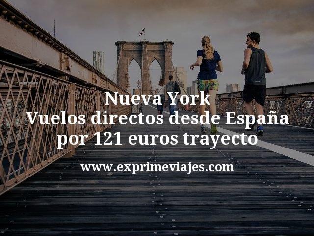 Nueva York Vuelos directos desde España por 121 euros trayecto