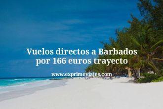 Vuelos directos a Barbados por 166 euros trayecto