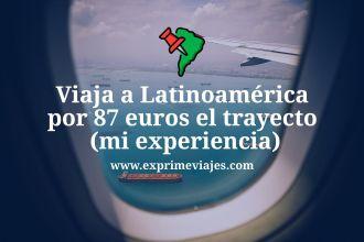 viaja barato a Latinoamérica, trucos para ahorrar en el vuelo