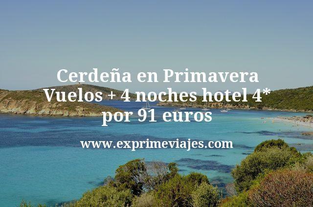 Cerdeña en Primavera: Vuelos + 4 noches hotel 4* por 91euros