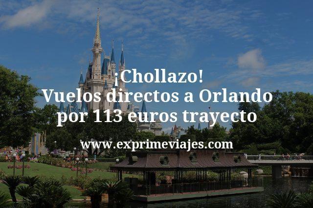 Chollazo Vuelos directos a Orlando por 113 euros trayecto