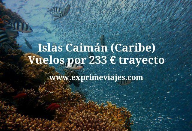 Islas Caimán (Caribe): Vuelos por 233euros trayecto
