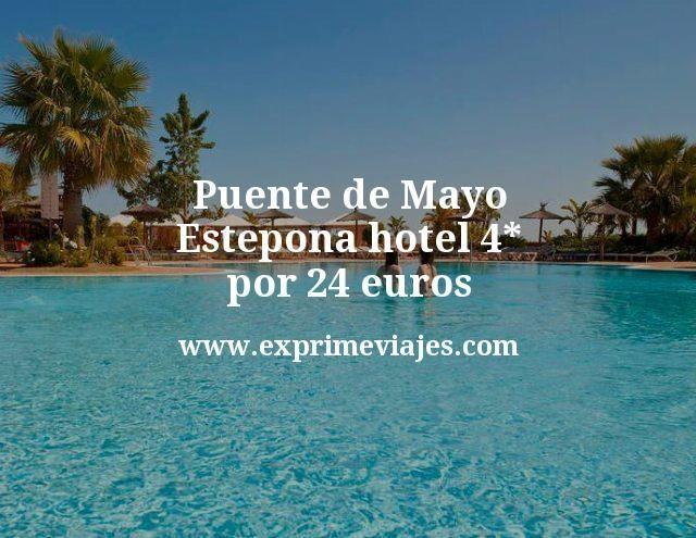 Puente de Mayo Estepona: Hotel 4* por 24euros