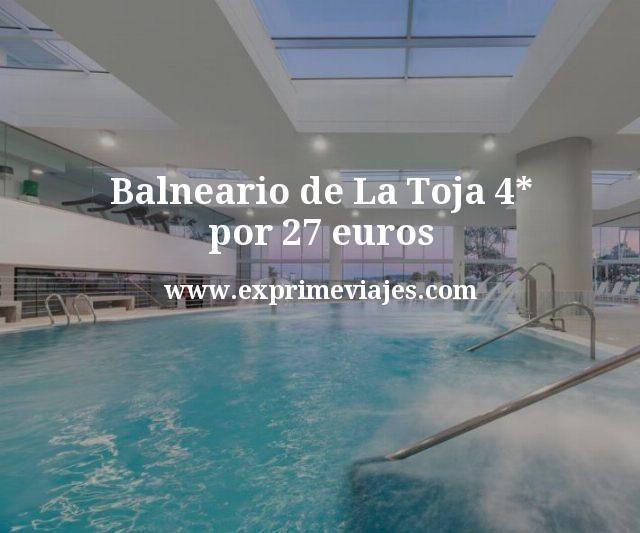 Balneario de La Toja 4* por 27euros