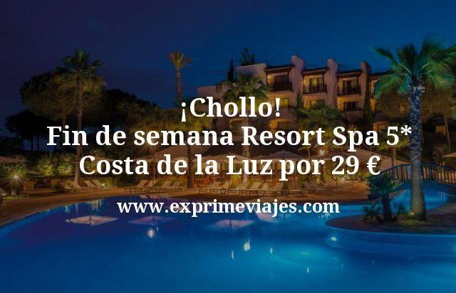 Chollo Fin de semana Resort Spa 5 estrellas Costa de la Luz por 29 euros