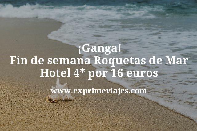¡Ganga! Fin de semana Roquetas de Mar: Hotel 4* por 16euros
