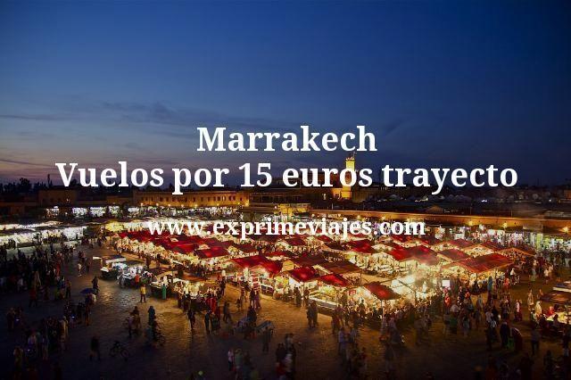 ¡Wow! Marrakech: Vuelos por 15euros trayecto