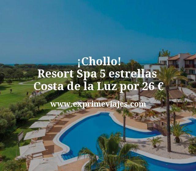 Chollo Resort Spa 5 estrellas Costa de la Luz por 26 euros