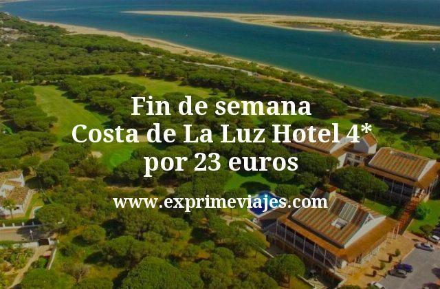 Fin de semana Costa de La Luz Hotel 4 estrellas por 23 euros