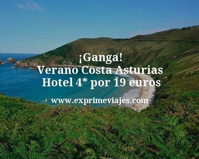 Ganga Verano Costa Asturias Hotel 4 estrellas por 19 euros