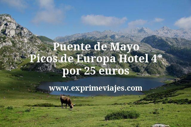 Puente de Mayo Picos de Europa: Hotel 4* por 25€ p.p/noche