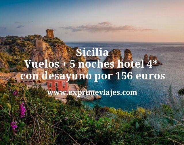 Sicilia Vuelos mas 5 noches hotel 4 estrellas con desayuno por 156 euros