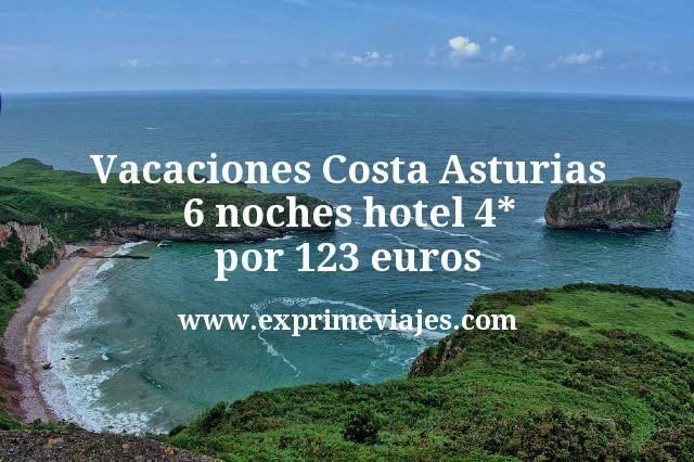Vacaciones Costa Asturias: 6 noches hotel 4* por 123euros