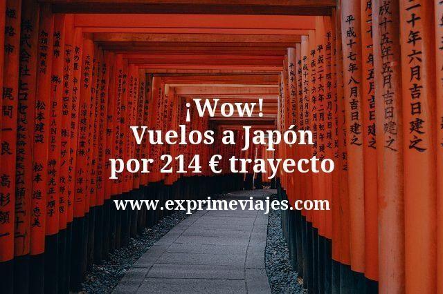 Wow Vuelos a Japon por 214 euros trayecto