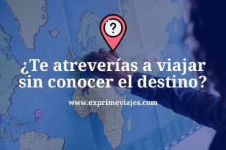 Viajes sorpresa o viajar sin conocer el destino