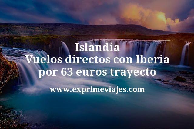 ¡Wow! Islandia: Vuelos directos con Iberia por 63€ trayecto