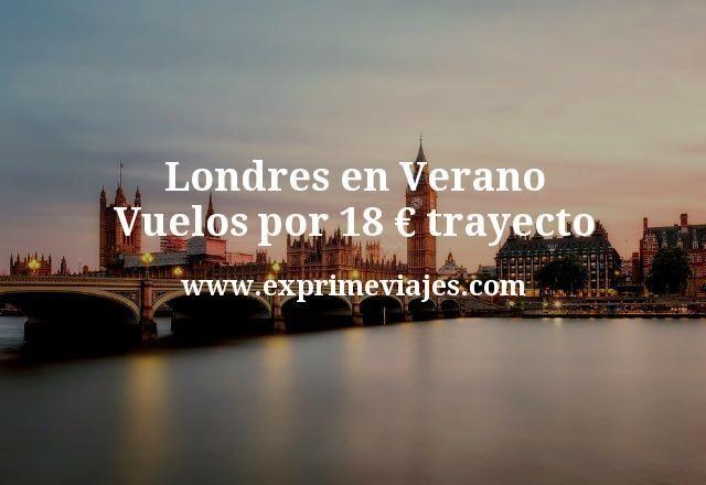 Londres en Verano: Vuelos por 18euros trayecto