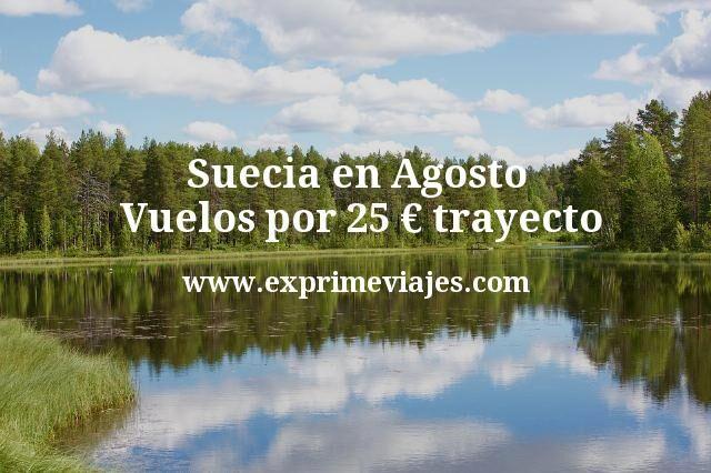 Suecia en Agosto: Vuelos por 25euros trayecto