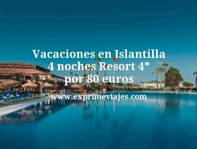 Vacaciones en Islantilla: 4 noches Resort 4* por 80euros