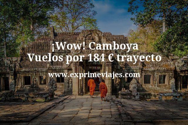 ¡Wow! Camboya: Vuelos por 184euros trayecto