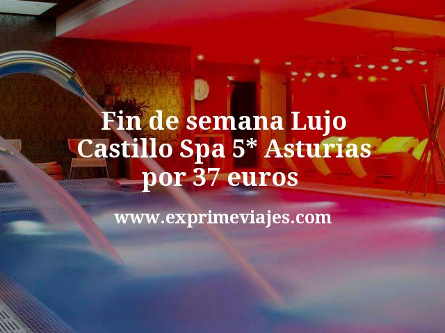 Fin de semana Lujo: Castillo Spa 5* Asturias por 37€ p.p/noche
