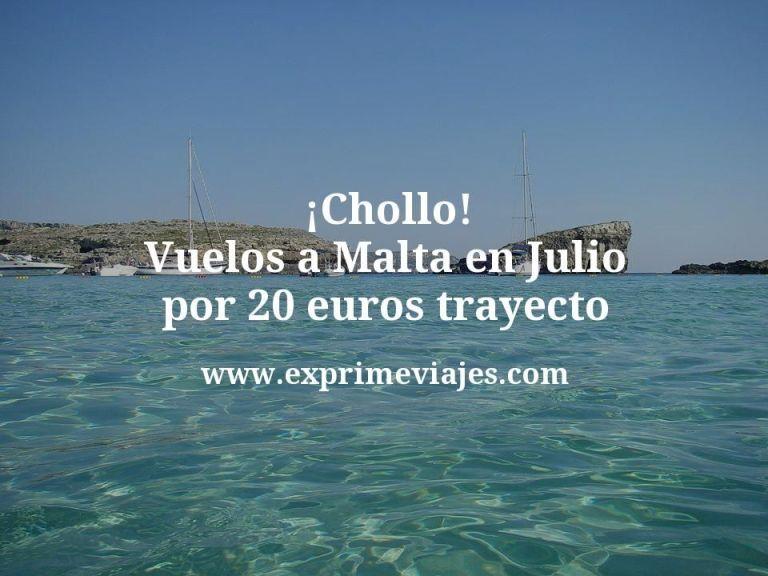 ¡Chollo! Vuelos a Malta en Julio por 20euros trayecto