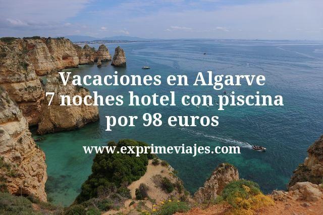 ¡Ganga! Vacaciones en Algarve: 7 noches hotel con piscina por 98euros