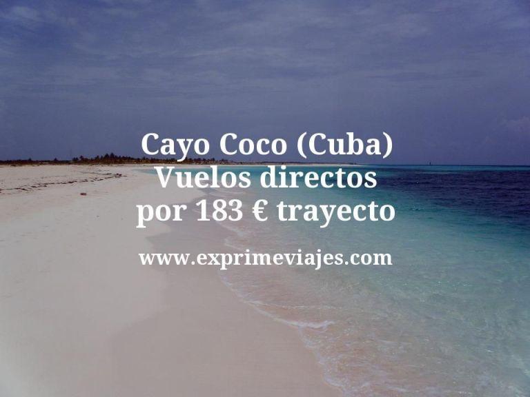 Cayo Coco (Cuba): Vuelos directos por 183euros trayecto