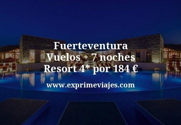 ¡Wow! Fuerteventura: Vuelos + 7 noches Resort 4* por 184euros