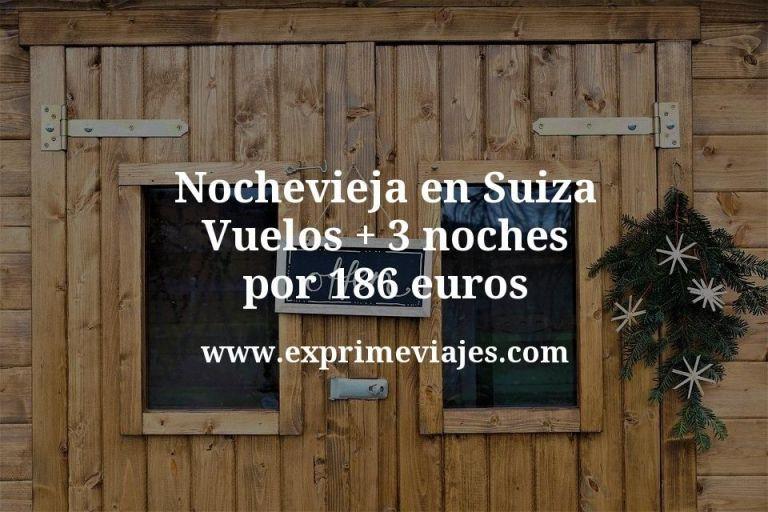 Nochevieja en Suiza: Vuelos + 3 noches por 186euros