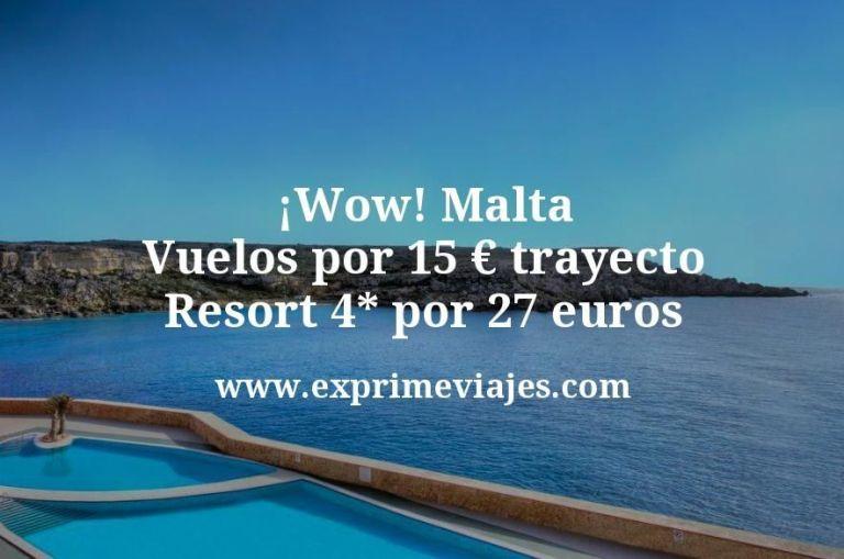 ¡Wow! Malta: Vuelos por 15€ trayecto; Resort 4* por 27euros
