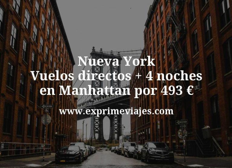 Nueva York: Vuelos directos + 4 noches en Manhattan por 493euros