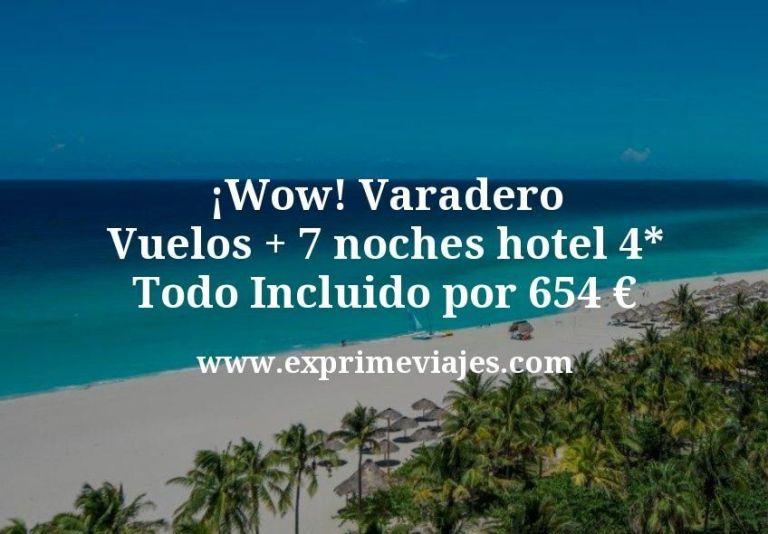 ¡Wow! Varadero: Vuelos + 7 noches hotel 4* Todo Incluido por 654euros