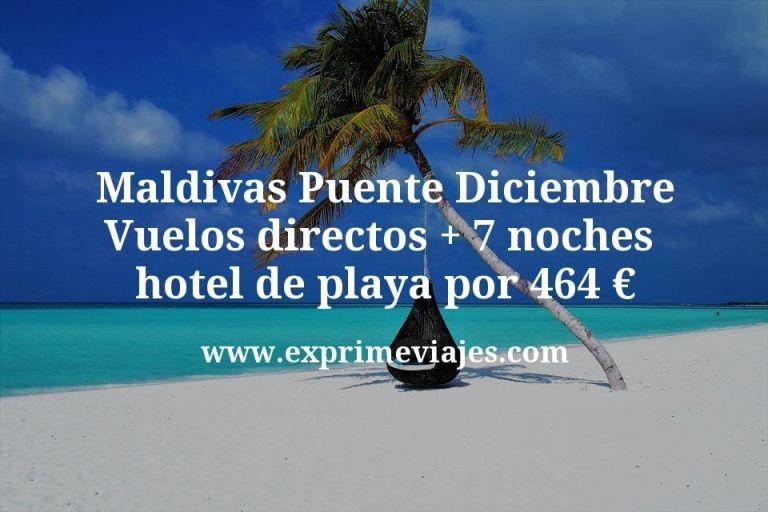 ¡Brutal! Maldivas Puente Diciembre: Vuelos directos + 7 noches hotel de playa por 464€
