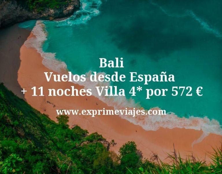 Bali: Vuelos desde España + 11 noches Villa 4* por 572euros
