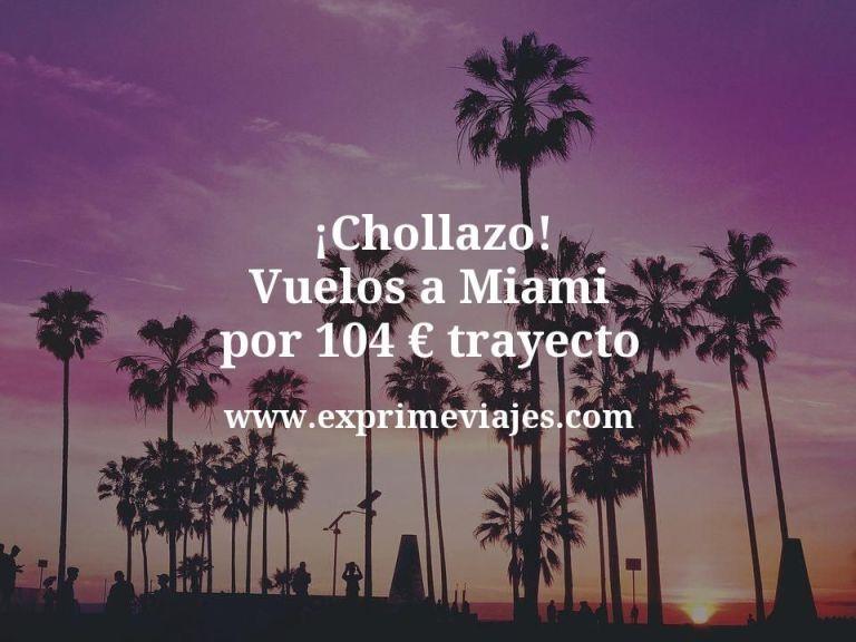 ¡Chollazo! Vuelos a Miami por 104euros trayecto