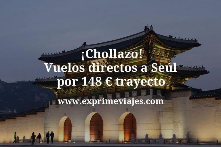 ¡Chollazo! Seul: Vuelos directos por 148euros trayecto
