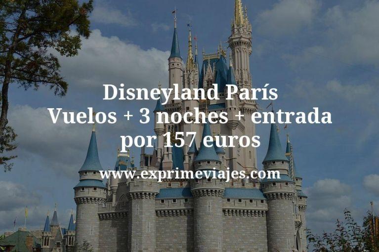 Disneyland París: Vuelos + 3 noches + entrada por 157euros