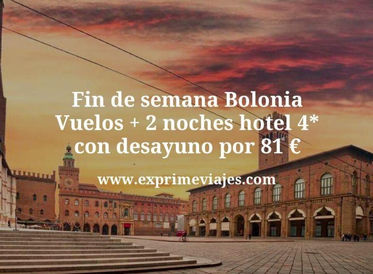 Fin de semana Bolonia: Vuelos + 2 noches hotel 4* con desayuno por 81euros