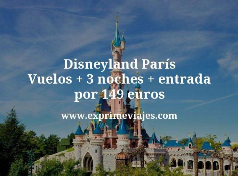 ¡Wow! Disneyland París: Vuelos + 3 noches + entrada por 149euros
