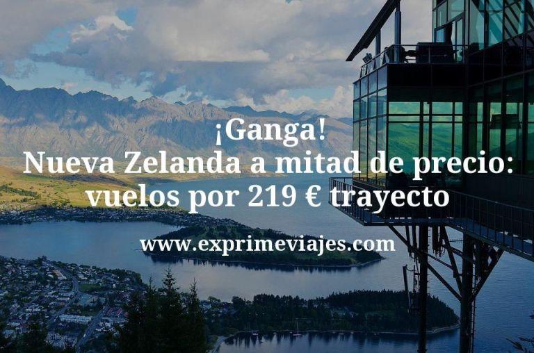 ¡Ganga! Nueva Zelanda a mitad de precio: vuelos por 219euros trayecto