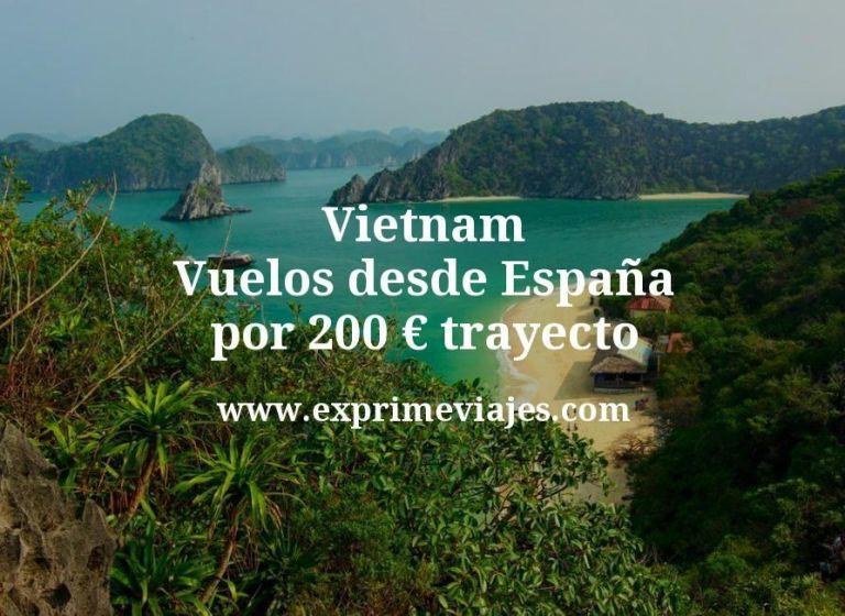 ¡Wow! Vietnam: Vuelos desde España por 200euros trayecto
