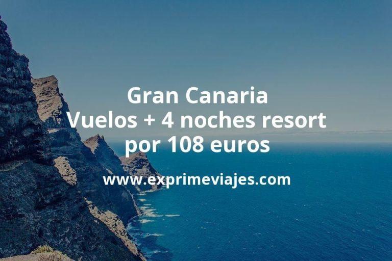 ¡Wow! Gran Canaria: Vuelos + 4 noches resort por 108euros