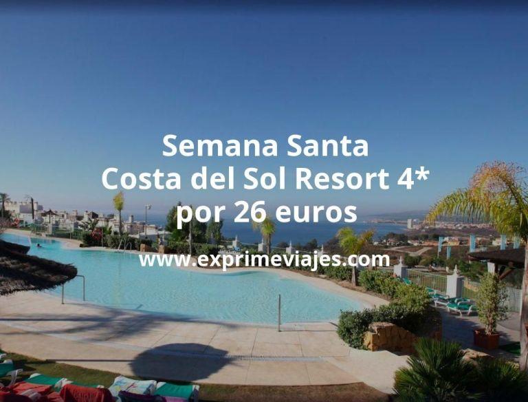 Semana Santa Costa del Sol: Resort 4* por 26€ p.p/noche