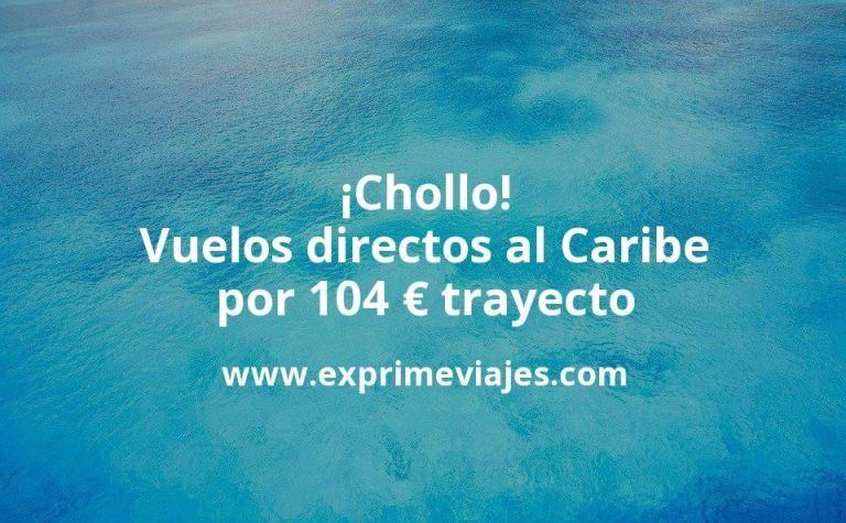 ¡Chollo! Vuelos directos al Caribe por 104euros trayecto