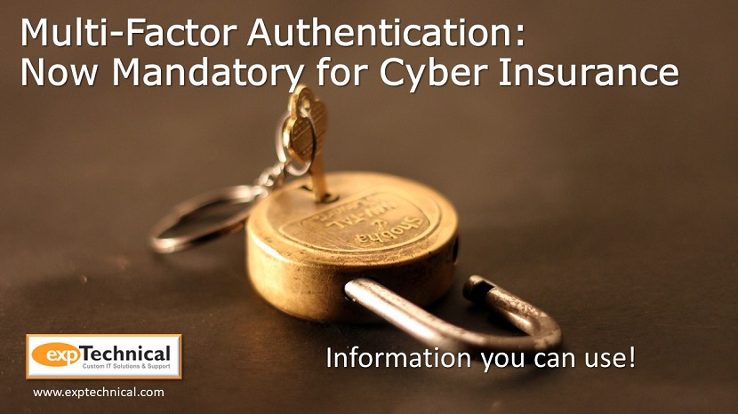 MFA is now required by most cyber insurance carriers