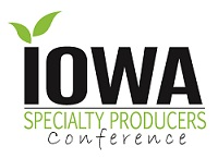 Iowa Specialty Producers Conference.